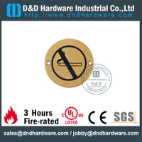 Grade 304 Round No Smoking Sign Plate for Exterior Wooden Doors -DDSP008